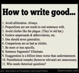 grammar, grammarly, write well, write good, how to write, improve your writing, jay croft, blog, storycroft.com, storycroft, write hard die free, write free die hard, how do i write better